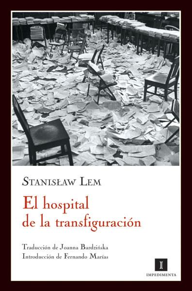 El hospital de la transfiguración, de Stanislaw Lem